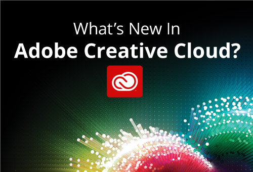 What's New In Adobe Creative Cloud