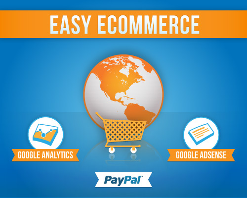 Easy Ecommerce: PayPal Shopping Carts, Ads & Analytics