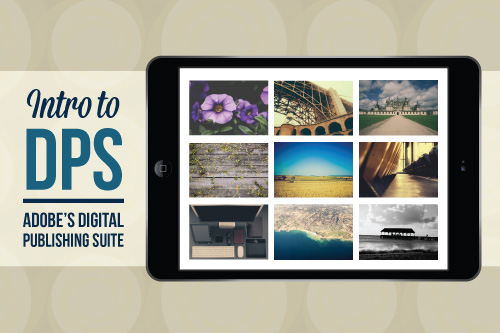 Free Seminar | Intro to DPS: Adobe's Digital Publishing Suite