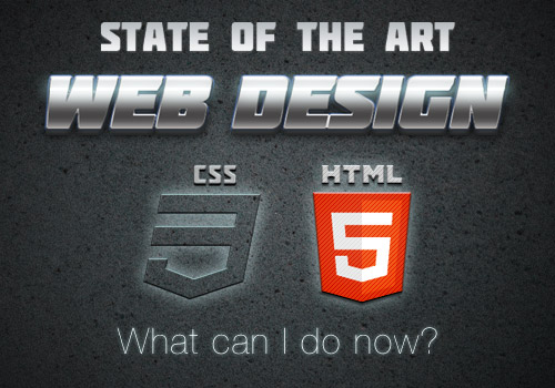 State of the Art Web Design: What Can I Do Now?