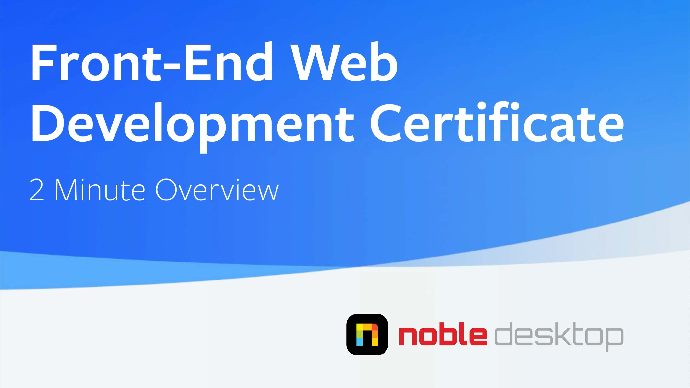 Front-End Web Development Certificate Class Overview