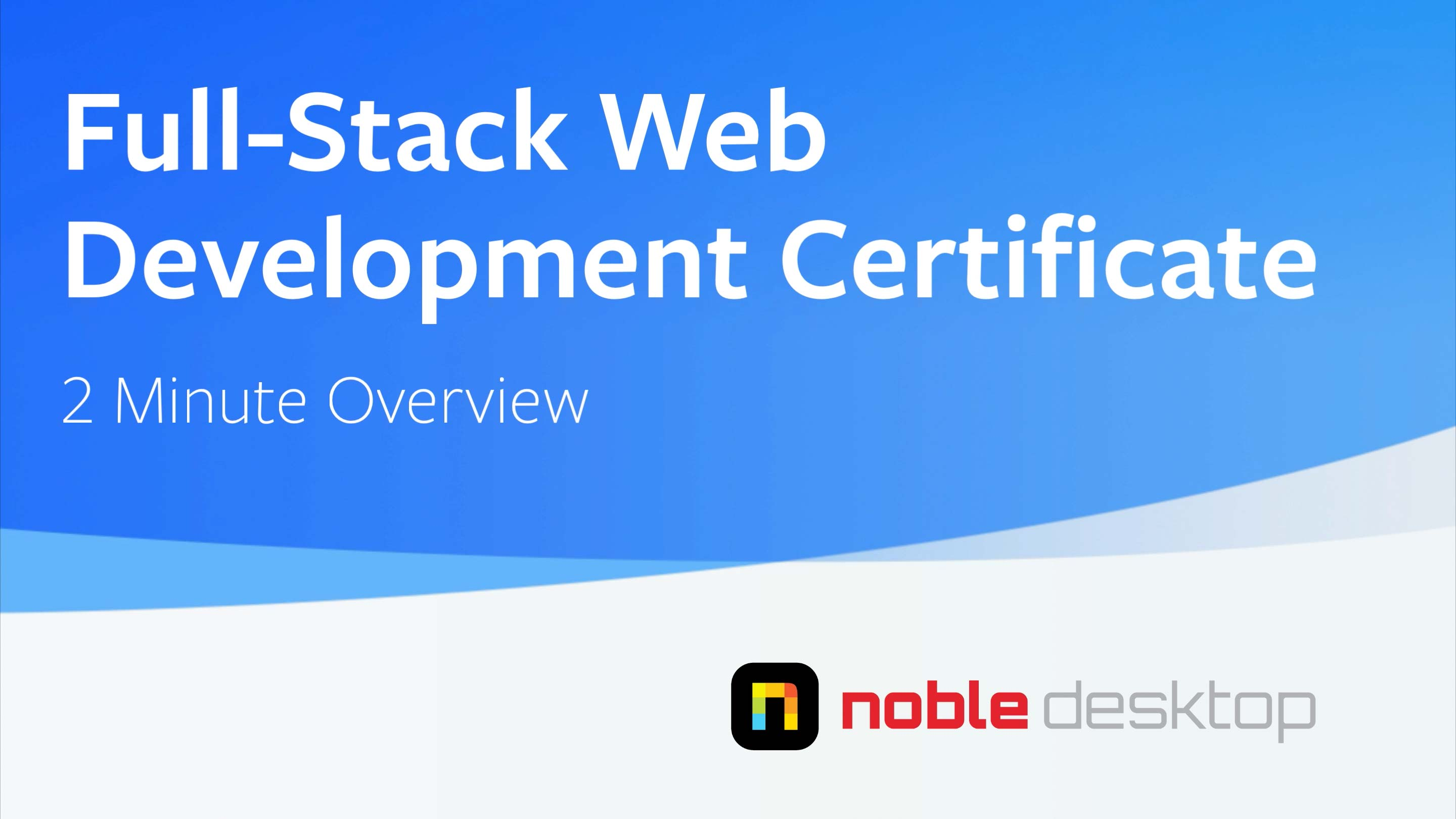 Full-Stack Web Development Certificate Class Overview