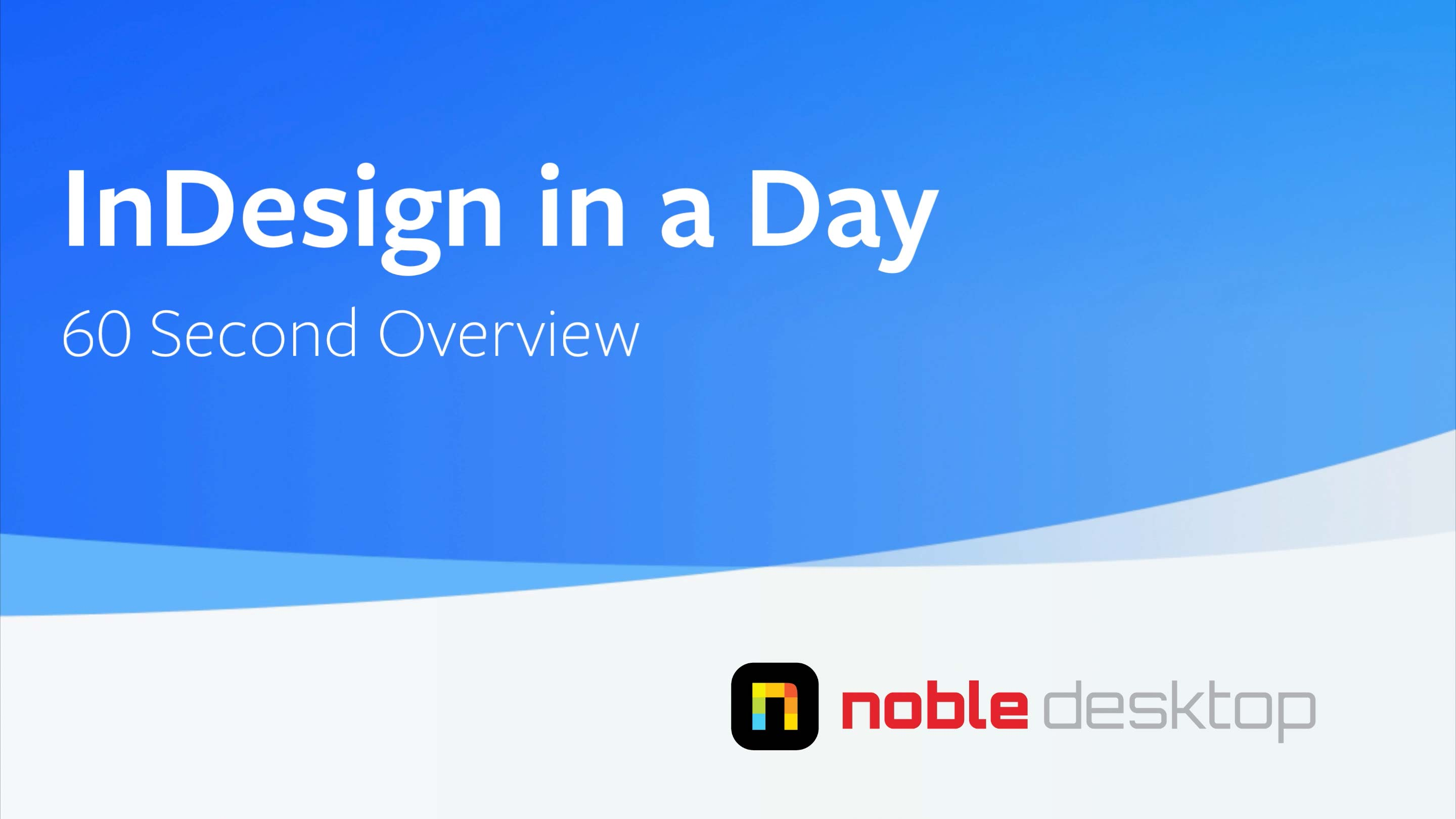 InDesign in a Day Class Overview