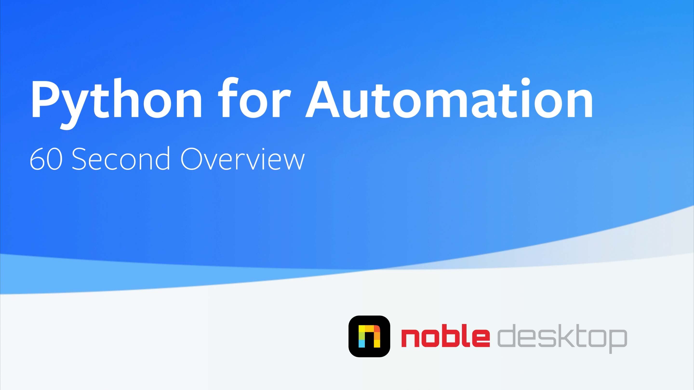 Python for Automation Class Overview