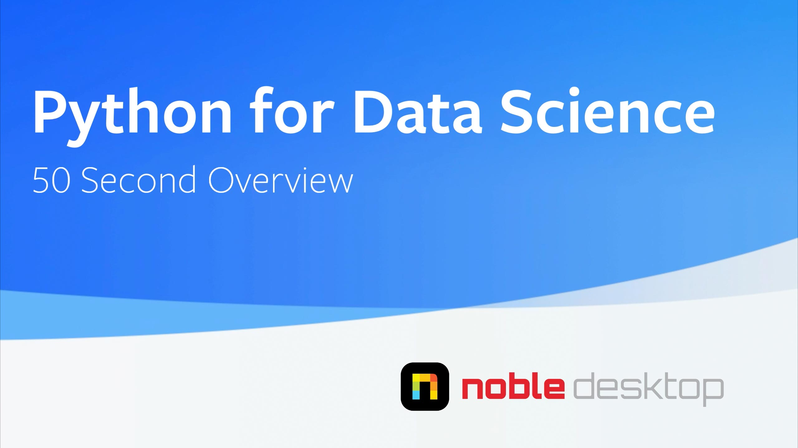 Python for Data Science Bootcamp Class Overview