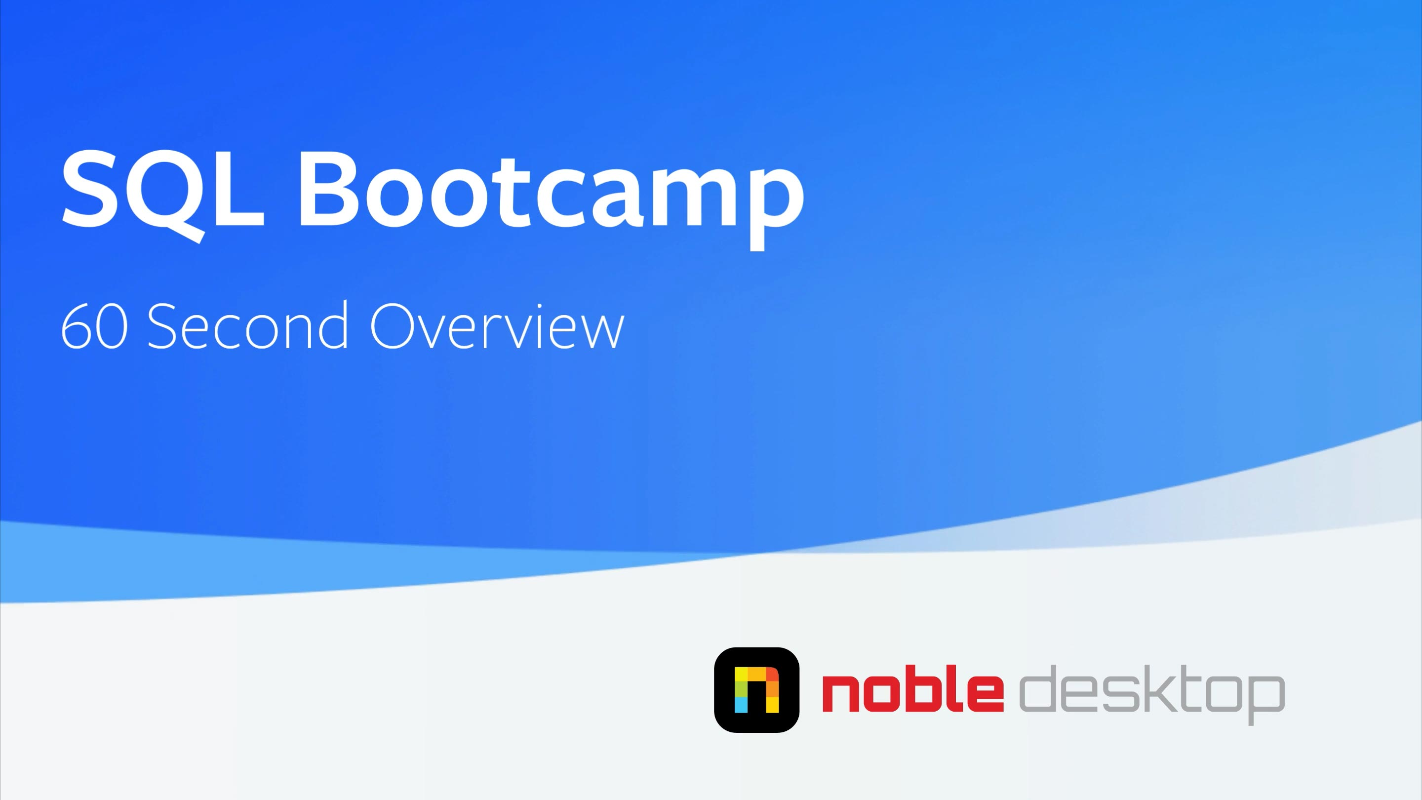 SQL Bootcamp Class Overview