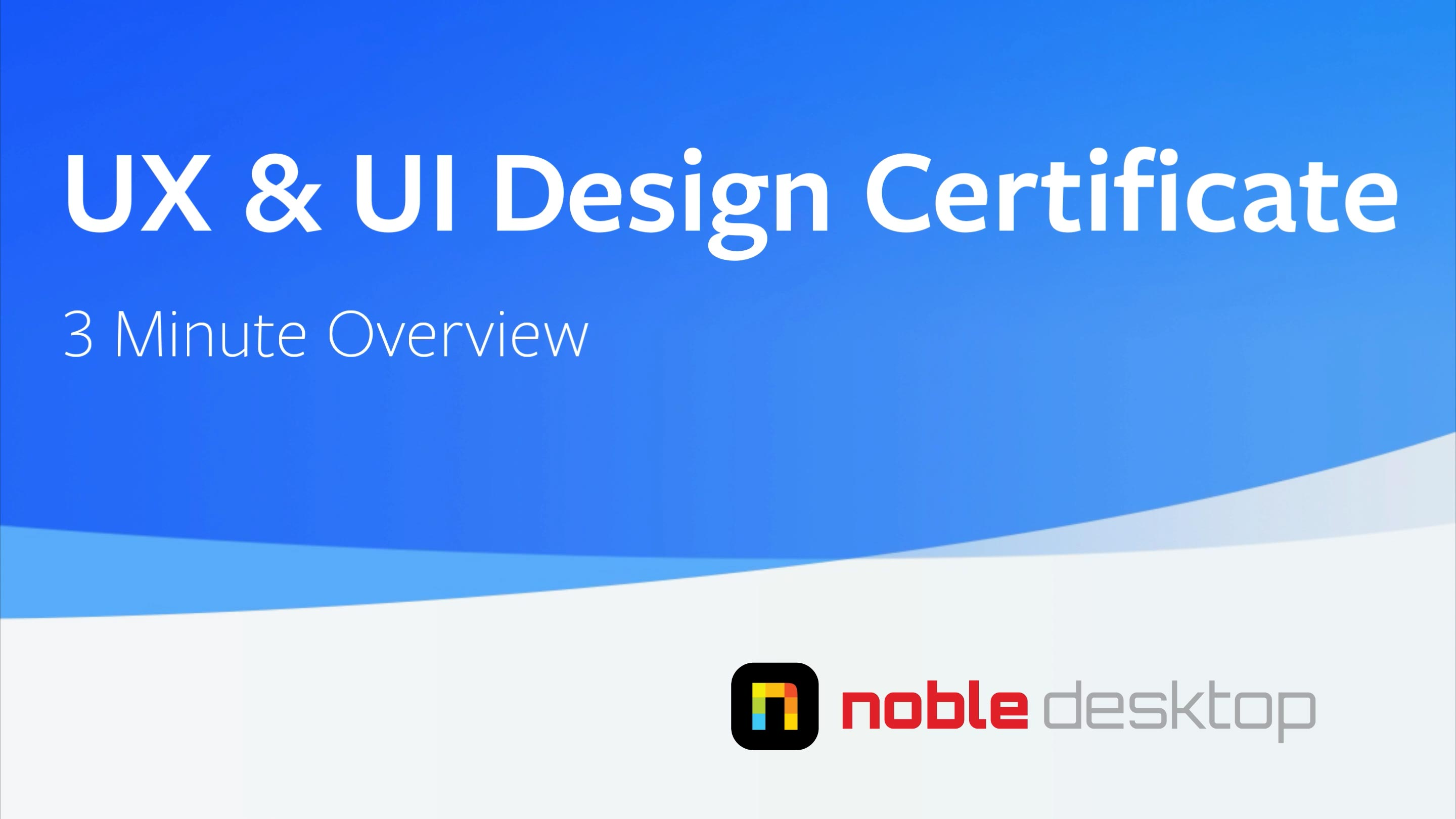 UX & UI Design Certificate Class Overview
