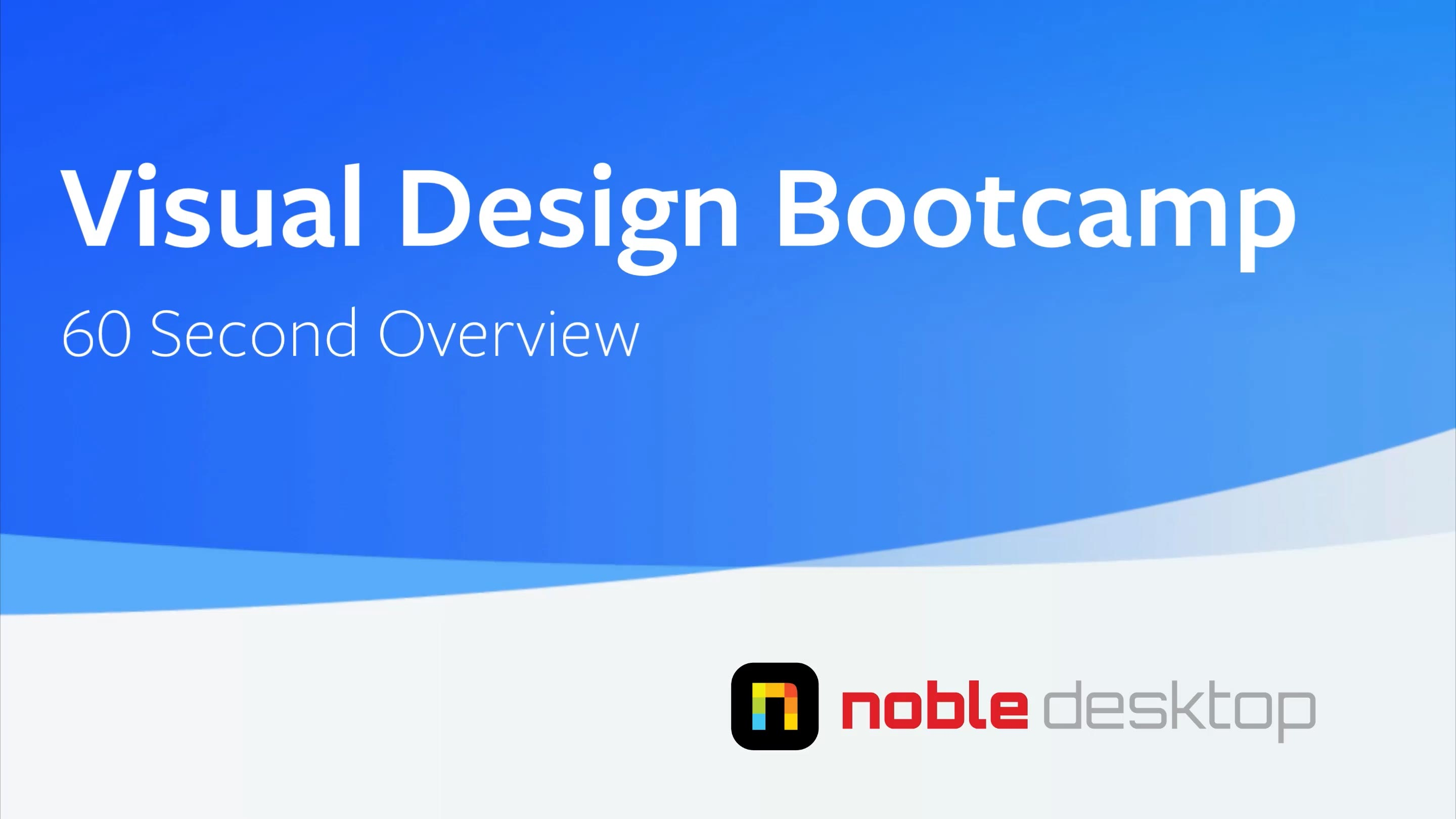 Visual Design Bootcamp Class Overview