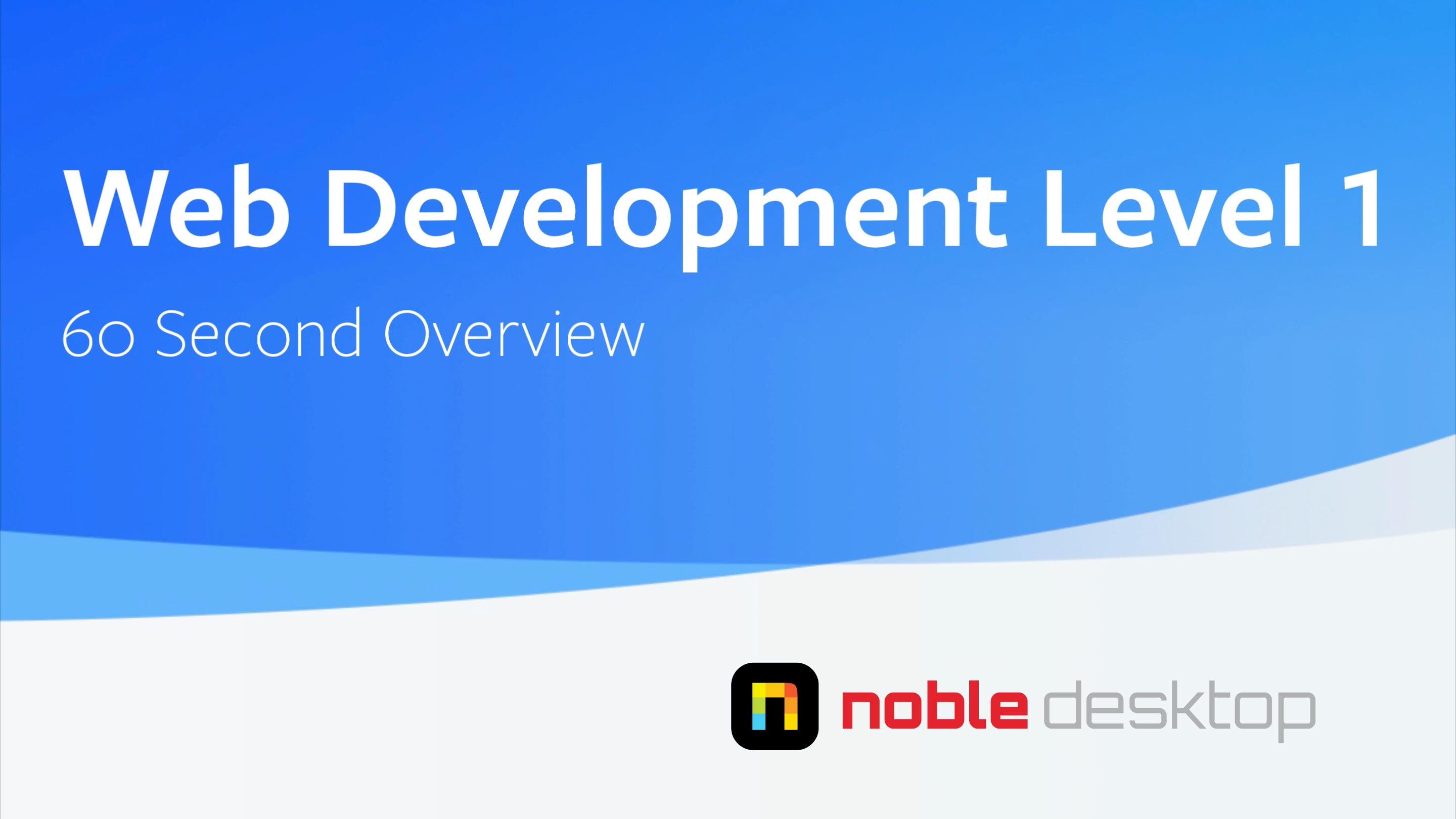 Web Development Level 1 Class Overview